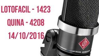 Lotofacil - 1423 Resultados e Quina - 4208