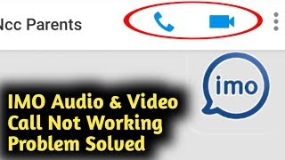 IMO Audio & Video Call Not Working Problem Solved screenshot 1