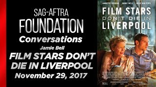 Conversations with Jamie Bell of FILM STARS DON'T DIE IN LIVERPOOL