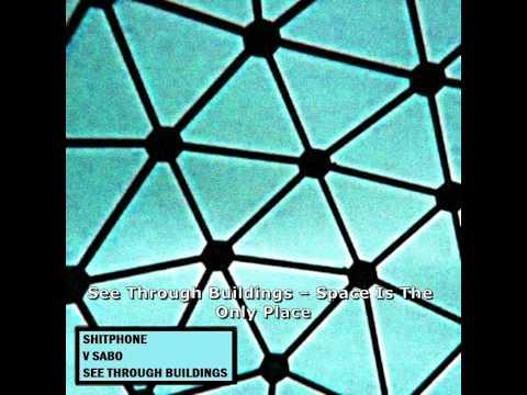 ShitPhone (Russia)/V Sabo (Hungary)/See Through Buildings (USA) -  Split (2015)