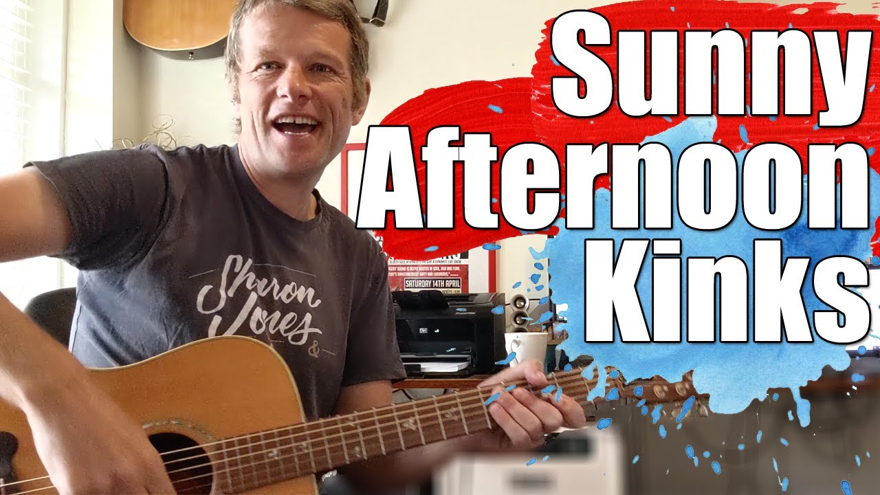 Kinks Sunny Afternoon Guitar Lesson Youtube