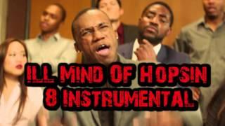 ILL Mind Of Hopsin 8 Instrumental Remake