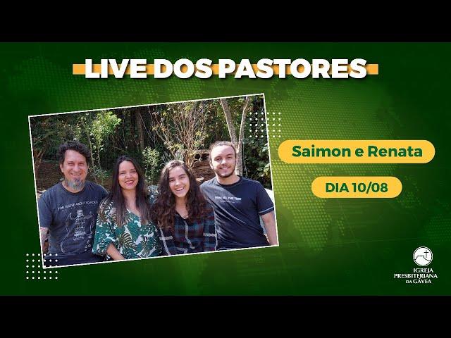 Live dos Pastores - 10.08.2021 - 19h