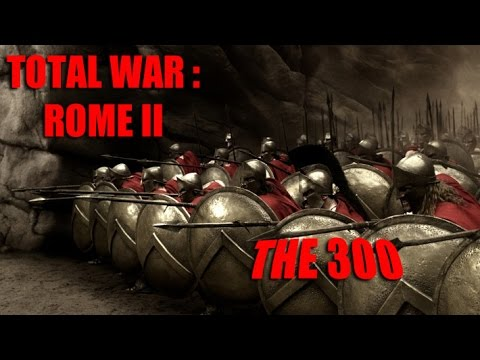 Total War Rome II The 300 Vs Persian (Massacre)