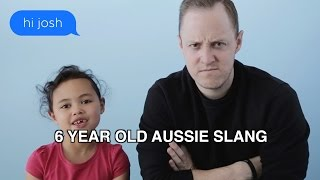 Aussie slang translated by a 6 year old