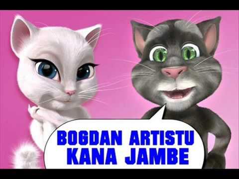 BOGDAN ARTISTU - KANA JAMBE (Talking Tom Vrs.)