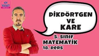 Dikdörtgen ve Kare | 5. Sınıf Matematik Konu Anlatımları
