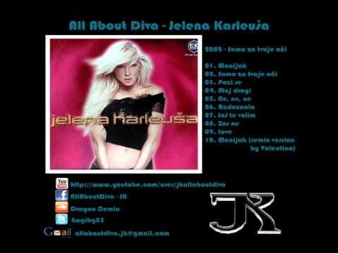 Jelena Karleusa - 2002 - 01 - Manijak