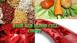 high red blood cell count │how to high red blood cell count