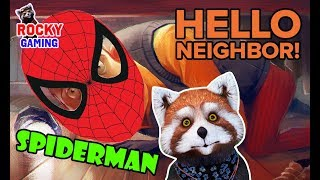 РОККИ играет в ПРИВЕТ, СОСЕД Человек паук не дружелюбный сосед Часть 2.