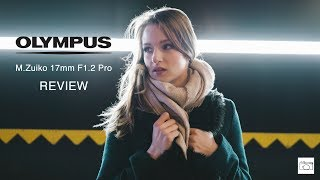 Olympus M.Zuiko 17mm f1.2 Pro - RED35 Review
