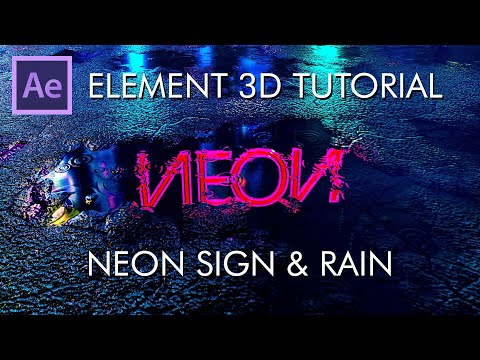 Element 3D Tutorial: Neon Sign And Rain