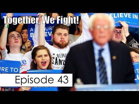 Bernie Sanders Supporters Vilified by Establishment, Hillary's Arrogance, & More | Episode 43