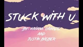 Gambar Ariana Grande Ft. Justin Bieber - Stuck With U  Lyrics