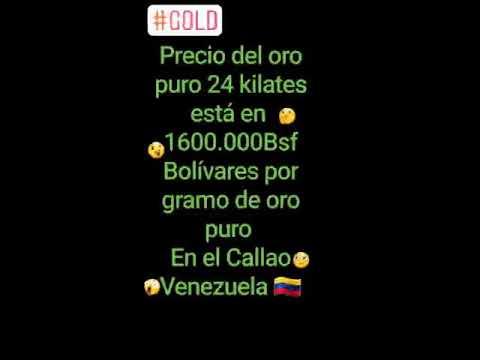 El Precio Del Oro En Venezuela Subiendo