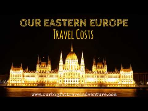 Our Eastern Europe Travel Costs | Travelling in Europe | Travel Costs