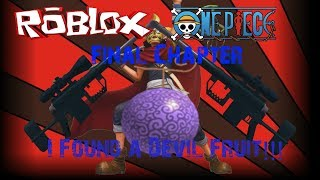 Roblox II One Piece Final Chapter: I Found a Devil Fruit!!