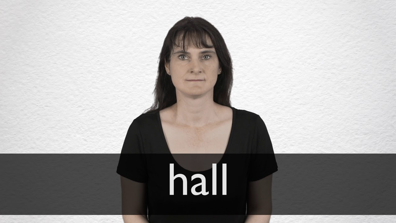 How to pronounce HALL in British English