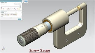 'Screw Gauge' with Modeling & Simulation (Volume-2) Siemens NX Tutorial