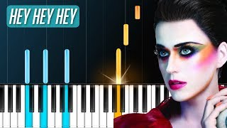 "Katy Perry - ""Hey Hey Hey"" Piano Tutorial - Chords - How To Play - Cover"