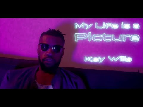 Key Wills - My Life is a Picture (Mix & Mastered - J3 Studios) (Dir. - Payton Heiman)