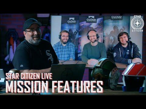 Star Citizen Live: Mission Features thumbnail