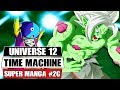 Universe 12 Time Machine?! Dragon Ball Super Manga Chapter 26 Gohan's Farewell To Future Trunks