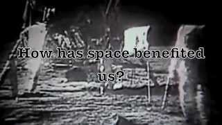 Benefits of Space,Science and Technology and how it will benefit us in the future