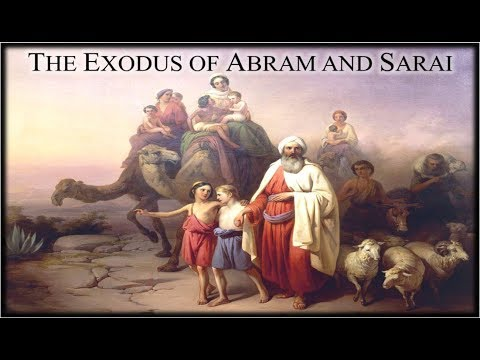 Genesis 11 14 The Exodus Of Abram And Sarai Youtube