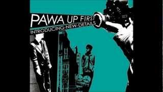 Pawa Up First - Big Freeze (Introducing New Details)