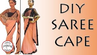 How to make a Cape - DIY Saree Cape (Hindi) inspired by Deepika Padukone