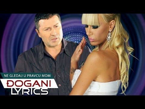 DJOGANI - Ne gledaj u pravcu mom - Lyrics video
