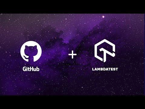 LambdaTest + GitHub Integration - One Click Bug Logging