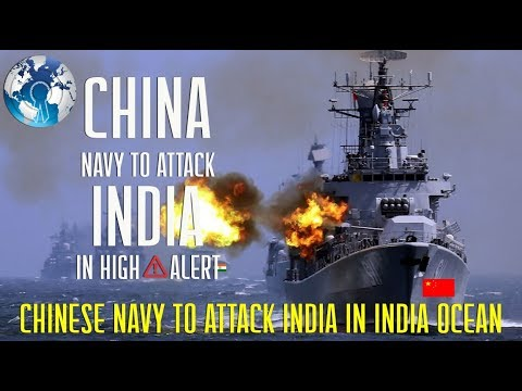 INDIA on High ALERT Chinese Navy to Attack India