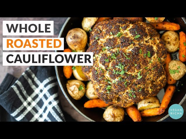 WHOLE ROASTED CAULIFLOWER with a Flavorful Marinade | Vegan Richa Recipes