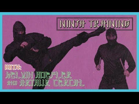 Kelvin Hoefler & Arthur Cercal - Ninja Training