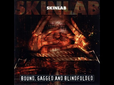 SKINLAB - Bound,Gagged and Blindfolded [Full Album] HQ