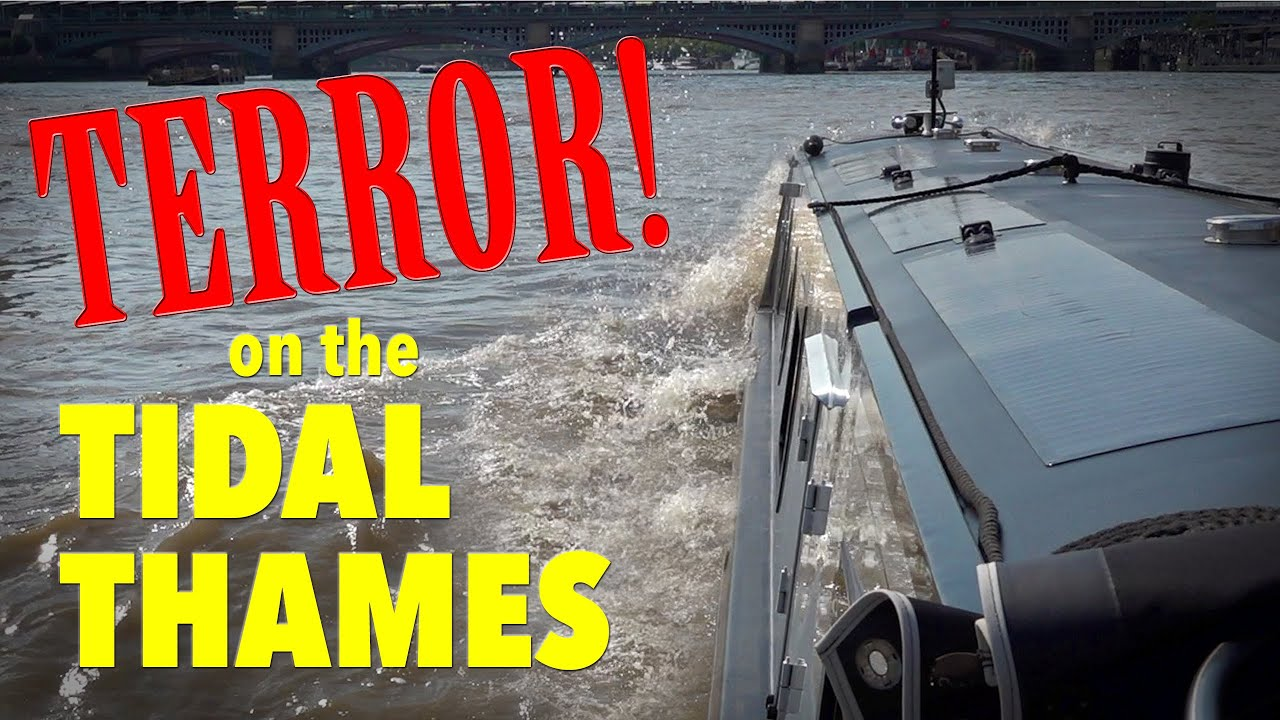 Narrowboat TERROR on the Tidal Thames! Limehouse to Brentford.