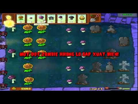 Plants vs zombies (Trồng cây bắn zombie) - Cấp độ 2-9 (Game Việt Hóa)