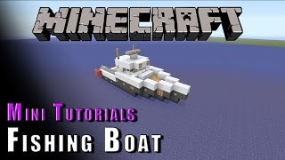 Minecraft :: Mini Tutorials :: Fishing Boat!