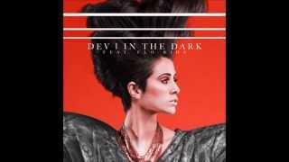 Dev (feat. Flo Rida) - In The Dark Audio (HQ)