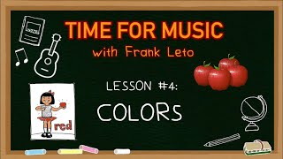 Time For Music: Lesson #4 - Colors