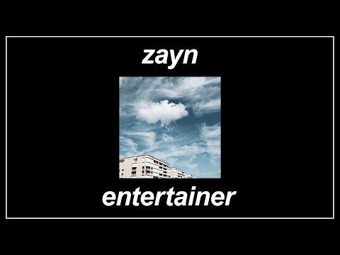 Entertainer - ZAYN (Lyrics)