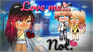 Love Me Not | Gay love story | Gacha Life Mini Movie | GLMM