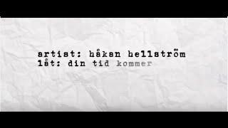 Håkan Hellström - Din tid kommer (Lyric video)