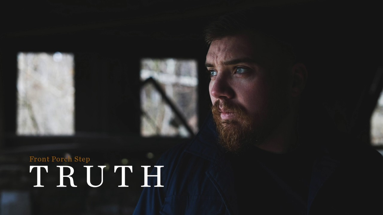 Front porch step truth