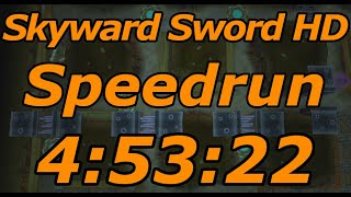 Skyward Sword HD Any% Speedrun in 4:53:22