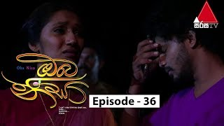 Oba Nisa - Episode 36 | 09th April 2019 Thumbnail