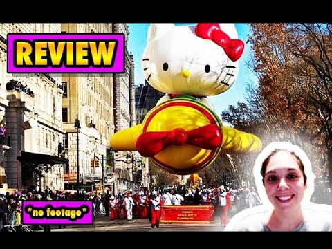 2015 Macy's Thanksgiving Day Parade Full Review & Thoughts