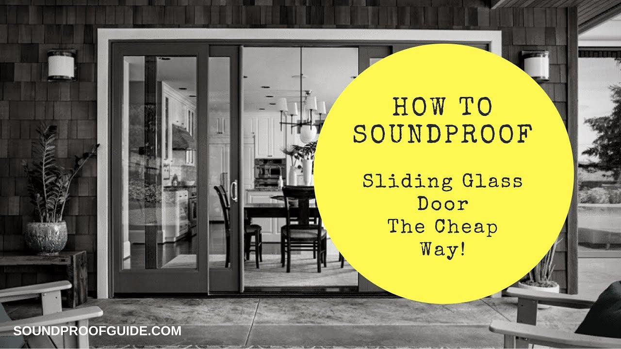 How To Soundproof A Sliding Glass Door Youtube